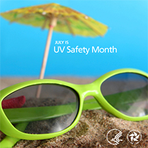 UV Safety Tips to Make Summer Fun and Safe